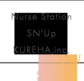 Nurse Station SN'Up KUREHA,inc.